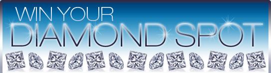 Win Your Diamond Spot